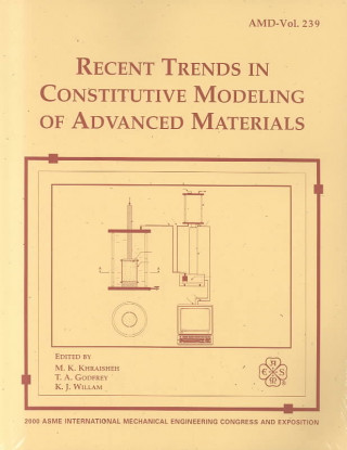 Recent Trends in Constitutive Modeling of Advanced Materials