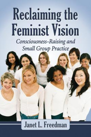 Reclaiming the Feminist Vision