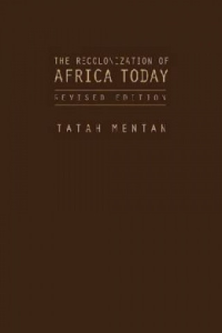 Recolonization of Africa Today