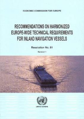 Recommendations on Harmonized Europe-wide Technical Requirements for Inland Navigation Vessels
