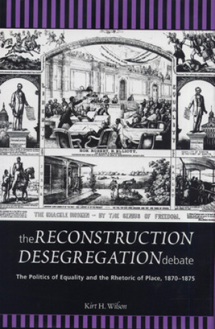 Reconstruction Desegregation Debate