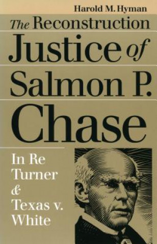 Reconstruction Justice of Salmon P. Chase