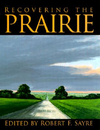Recovering the Prairie