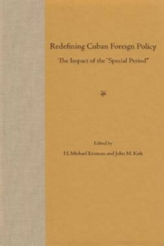 Redefining Cuban Foreign Policy