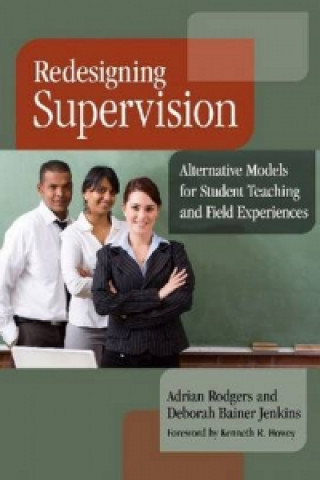Redesigning Supervision