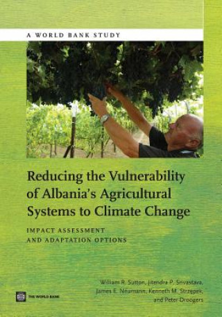 Reducing the Vulnerability of Albania's Agricultural Systems to Climate Change
