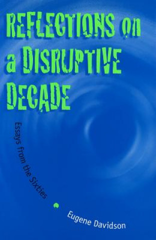 Reflections on a Disruptive Decade