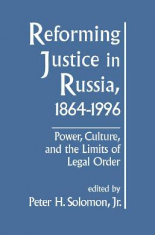 Reforming Justice in Russia, 1864-1994
