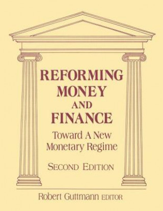 Reforming Money and Finance