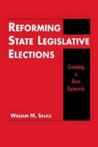 Reforming State Legislative Elections