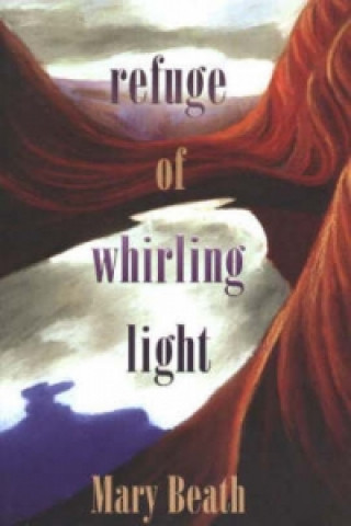 Refuge of Whirling Light
