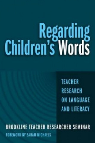 Regarding Children's Words