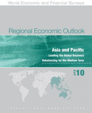 Regional Economic Outlook: Asia and Pacific, April 2010