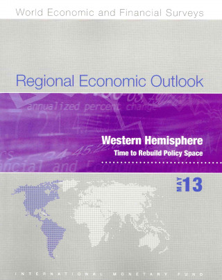 Regional Economic Outlook, May 2013: Western Hemisphere