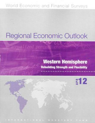 Regional Economic Outlook, Western Hemisphere, April 2012