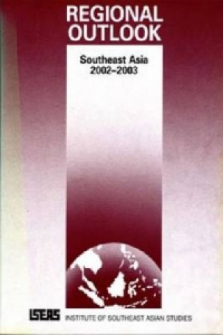Regional Oulook: Southeast Asia 2002-2003