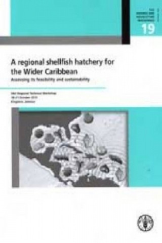 Regional Shellfish Hatchery for the Wider Caribbean