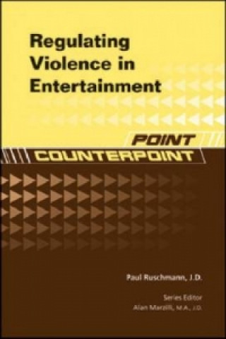 Regulating Violence in Entertainment