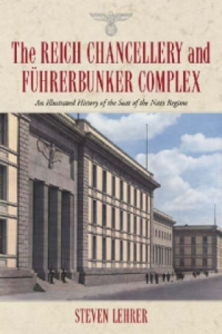 Reich Chancellery and Fuhrerbunker Complex