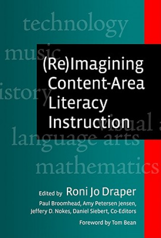 (RE)imagining Content-area Literacy Instruction