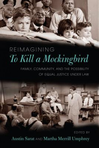 Reimagining to Kill a Mockingbird
