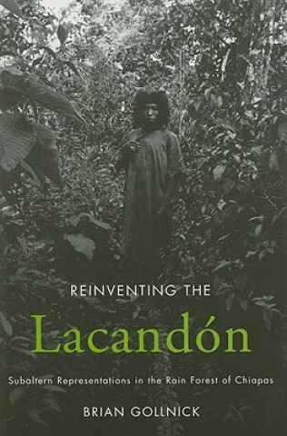 Reinventing the Lacandon