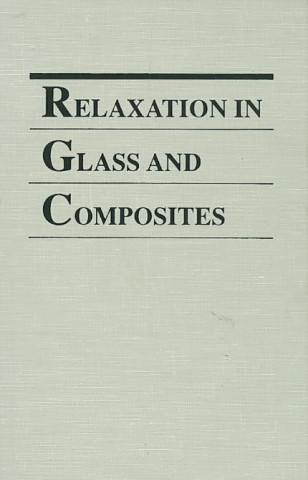 Relaxation in Glass and Composites