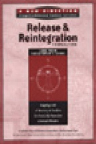 Release and Reintegration Preparation Facilitator's Guide
