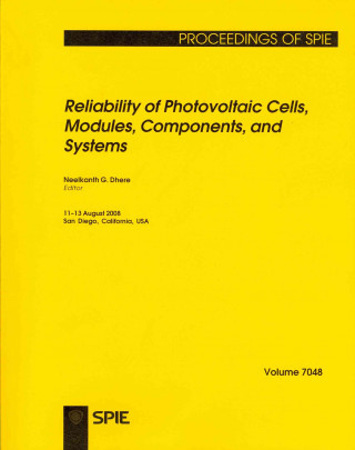 Reliability of Photovoltaic Cells, Modules, Components, and Systems