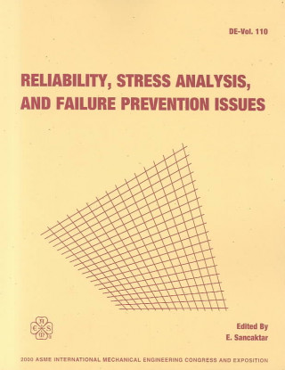 Reliability, Stress Analysis and Failure Prevention Issues