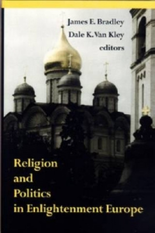 Religion and Politics in Enlightenment Europe