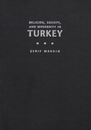 Religion, Society and Modernity in Turkey