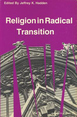 Religion in Radical Transition
