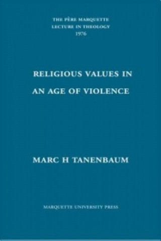 Religious Values in an Age of Violence