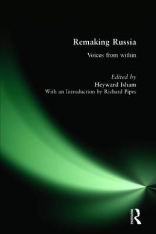 Remaking Russia