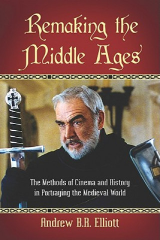 Remaking the Middle Ages