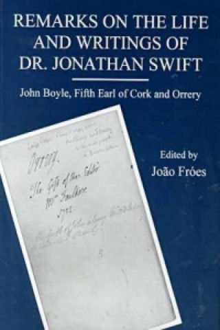 Remarks on the Life and Writings of Dr.Jonathan Swift