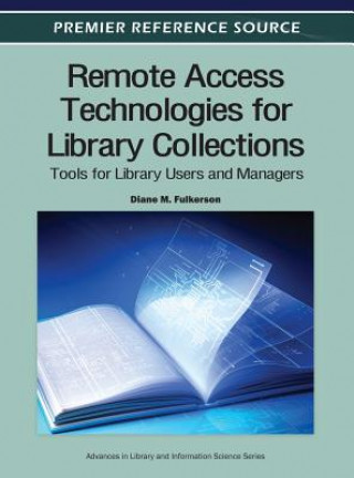 Remote Access Technologies for Library Collections