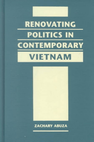 Renovating Politics in Contemporary Vietnam