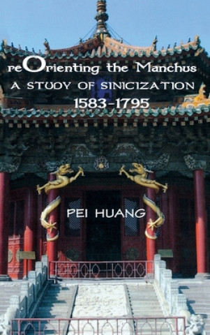 Reorienting the Manchus