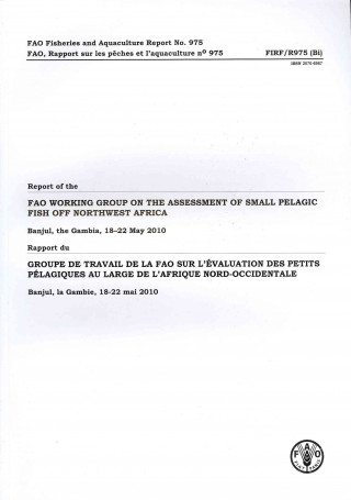 Report of the FAO Working Group on the Assessment of Small Pelagic Fish Off Northwest Africa