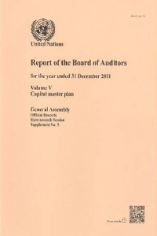 Report of the Board of Auditors for the Year Ended 31 December 2011 on the Capital Master Plan