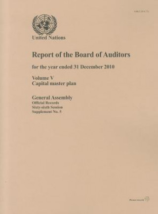 Report of the Board of Auditors for the Year Ended 31 December 2010 on the Capital Master Plan