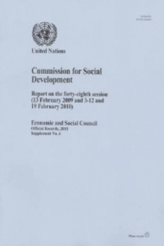 Report of the Commission for Social Development on the Forty-Eighth Session (13 February 2009 and 3-12 and 19 February 2010)