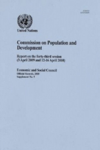 Report of the Commission on Population and Development on the Forty- Third Session (3 April 2009 and 12-16 April 2010)