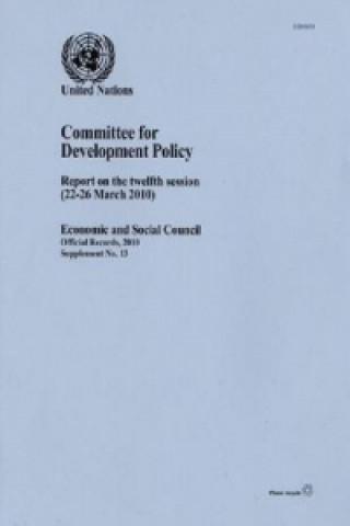 Report of the Committee for Development Policy on the Twelfth Session (22-26 March 2010)