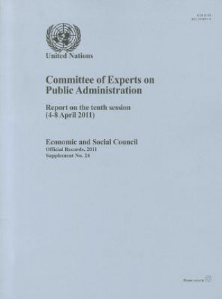 Report of the Committee of Experts on Public Administration on the Tenth Session (4-8 April 2011)