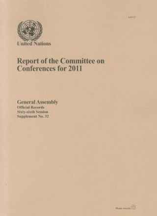 Report of the Committee on Conferences for 2011