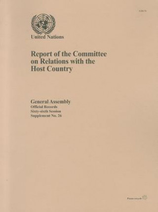 Report of the Committee on Relations with the Host Country