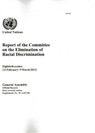 Report of the Committee on the Elimination of Racial Discrimination